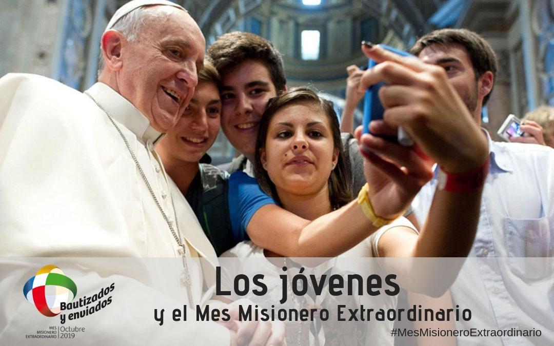 El Mes Misionero Extraordinario de los jóvenes