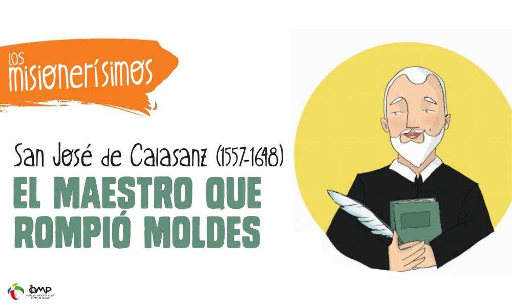 San José de Calasanz, el maestro que rompió moldes