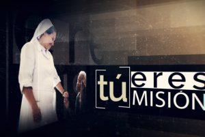 Tú eres misión, programa de TRECE TV